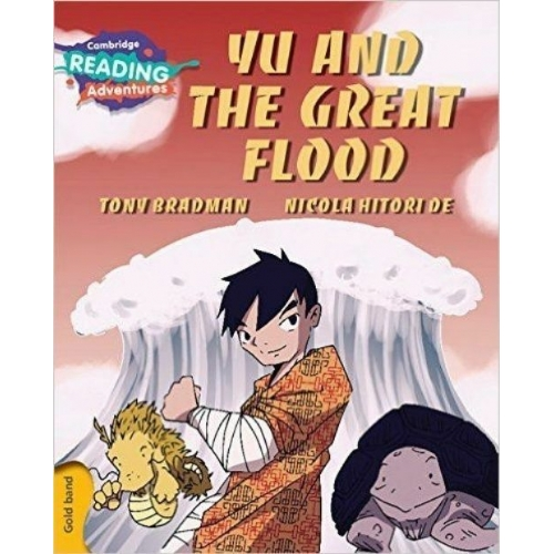 Cambridge Reading Adventures Yu and The Great Flood
