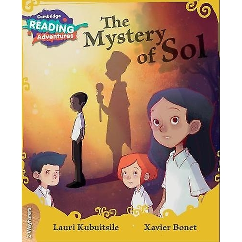Cambridge Reading Adventures The Mystery of Sol