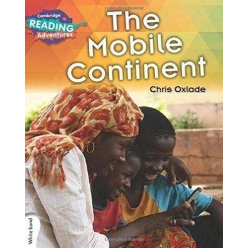 Cambridge Reading Adventures The Mobile Continent