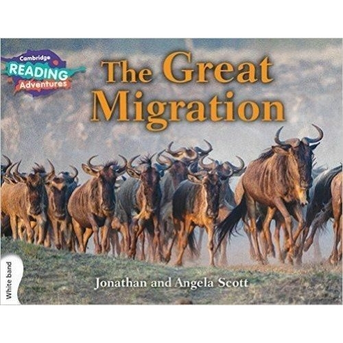 Cambridge Reading Adventures The Great Migration