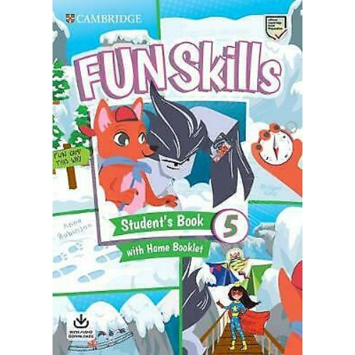 Cambridge Fun Skills Level 5 Flyers Student`s Book with Home Booklet and Downloadable Audio