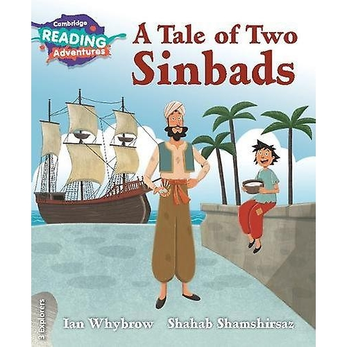 Cambridge Reading Adventures A Tale of Two Sinbads