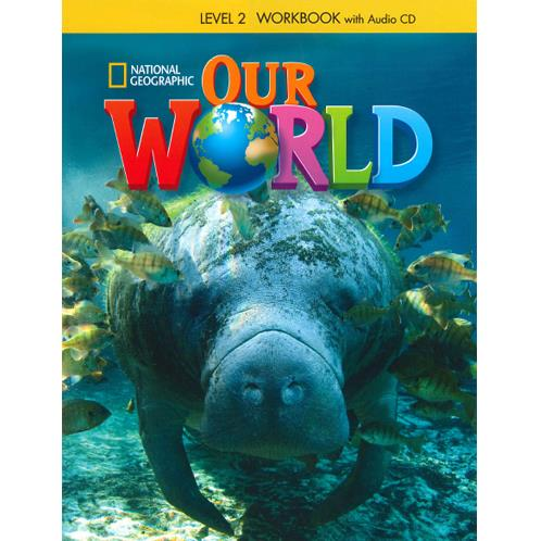 Our World Level 2  Workbook - Natıonal Geographic