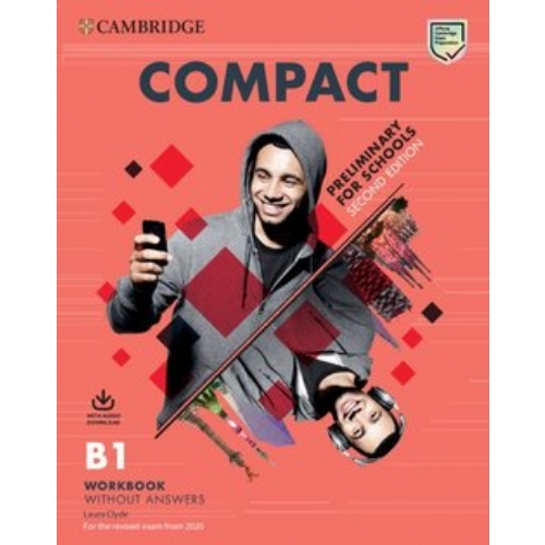 Cambridge  Compact Preliminary for Schools 2Ed. B1 Workbook without Answers with Audio Download