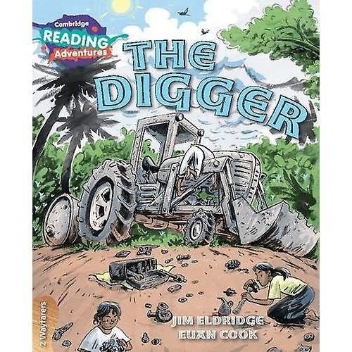 Cambridge Reading Adventures The Digger