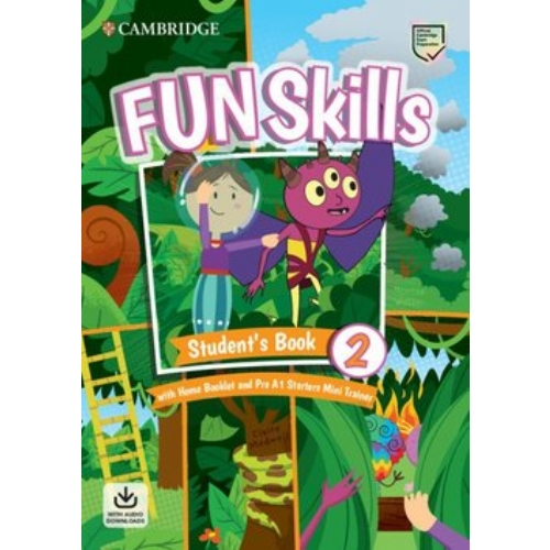 Cambridge Fun Skills Level 2 Starters Student's Book with Home Booklet and Mini Trainer